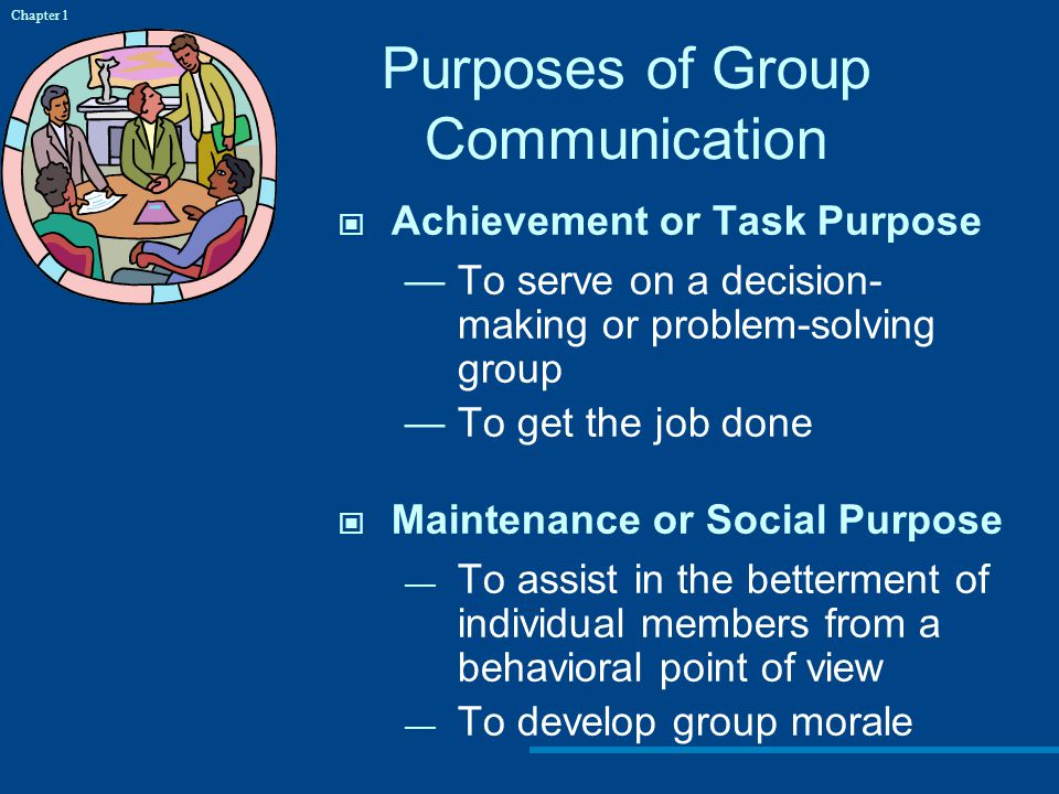 Purposes of Group Communication