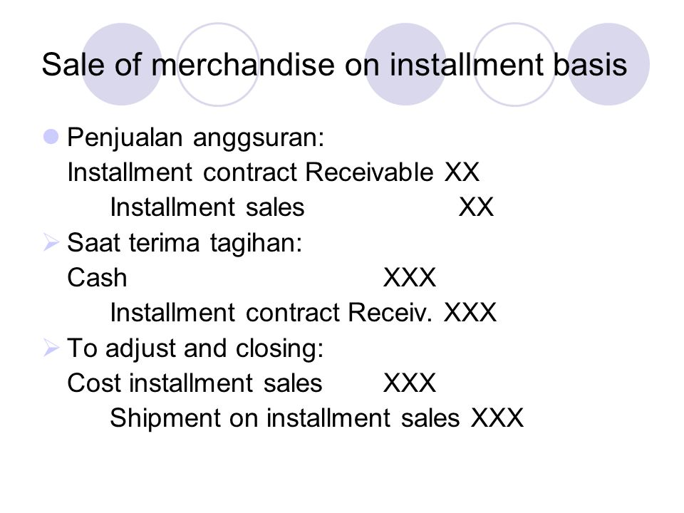 Sale of merchandise on installment basis