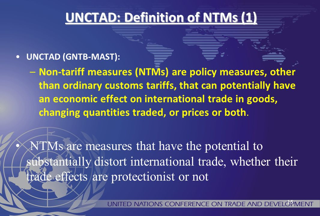 UNCTAD: Definition of NTMs (1)