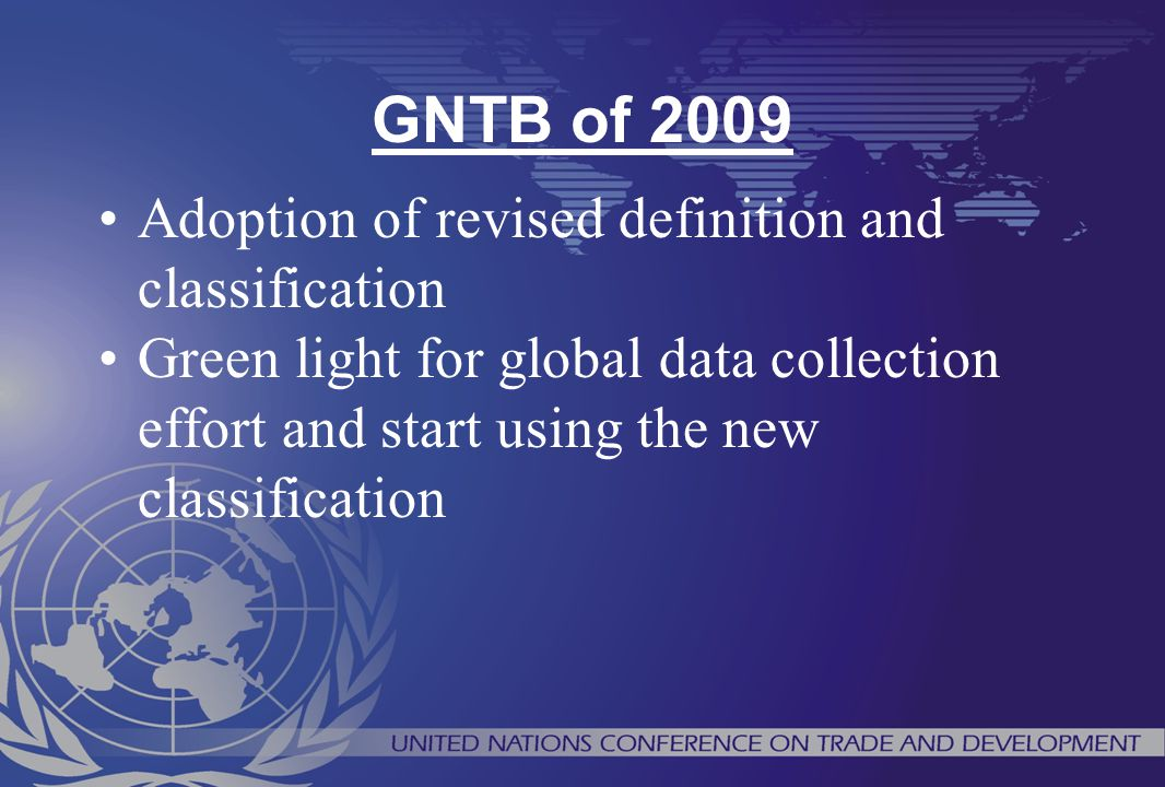 GNTB of 2009 Adoption of revised definition and classification