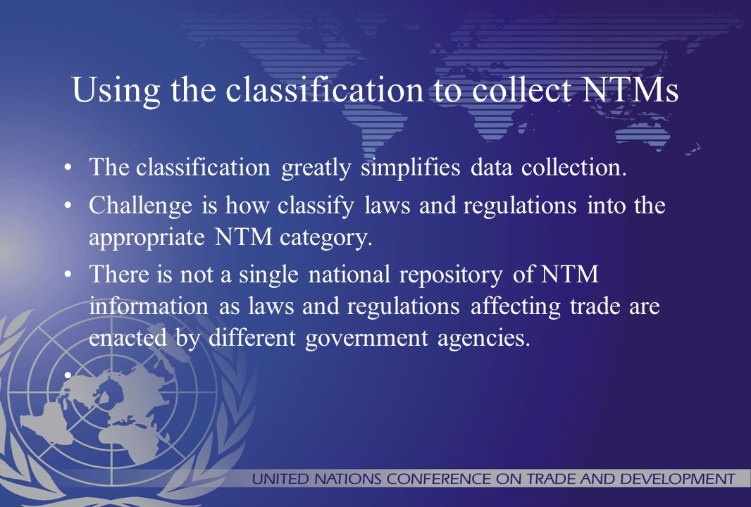 Using the classification to collect NTMs