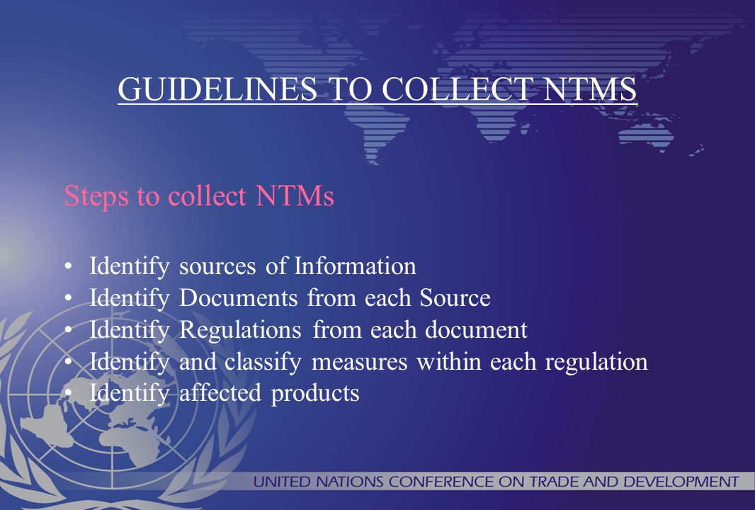 GUIDELINES TO COLLECT NTMS