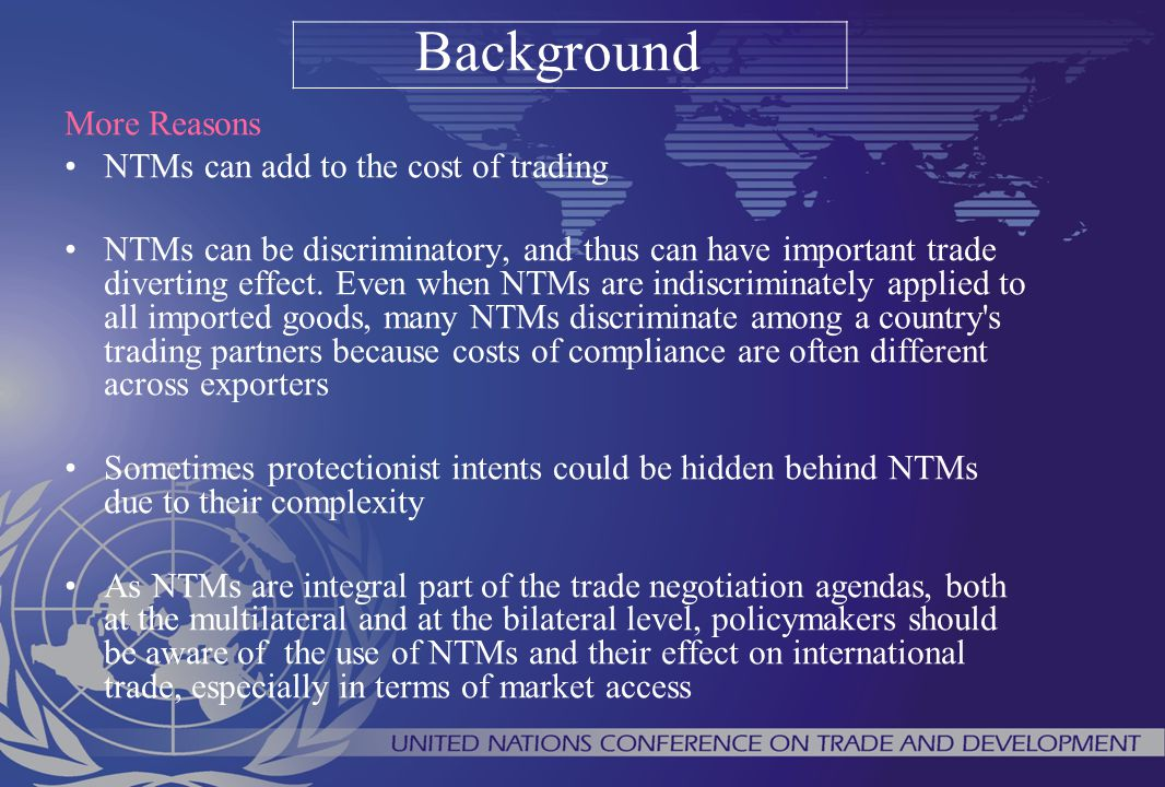 Background More Reasons NTMs can add to the cost of trading