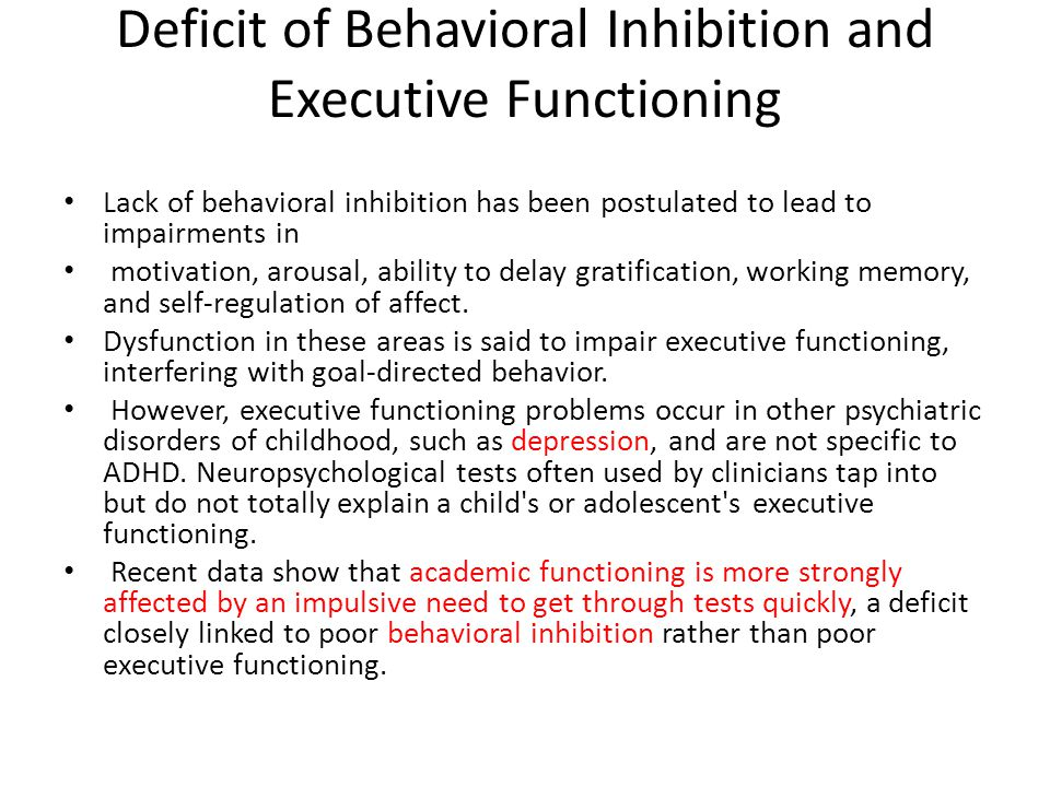 Deficit of Behavioral Inhibition and Executive Functioning