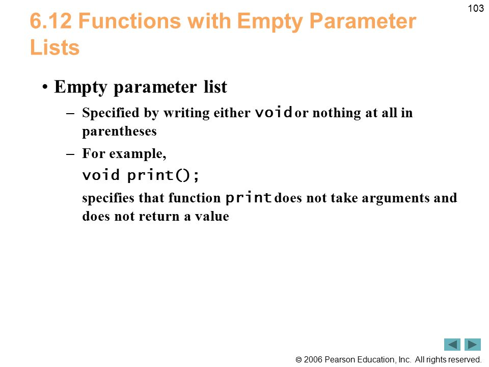 6.12 Functions with Empty Parameter Lists