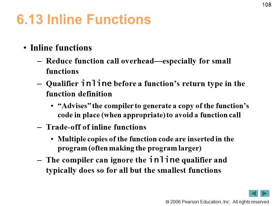 6.13 Inline Functions Inline functions