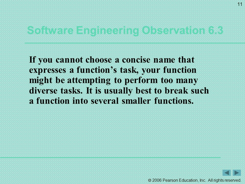 Software Engineering Observation 6.3