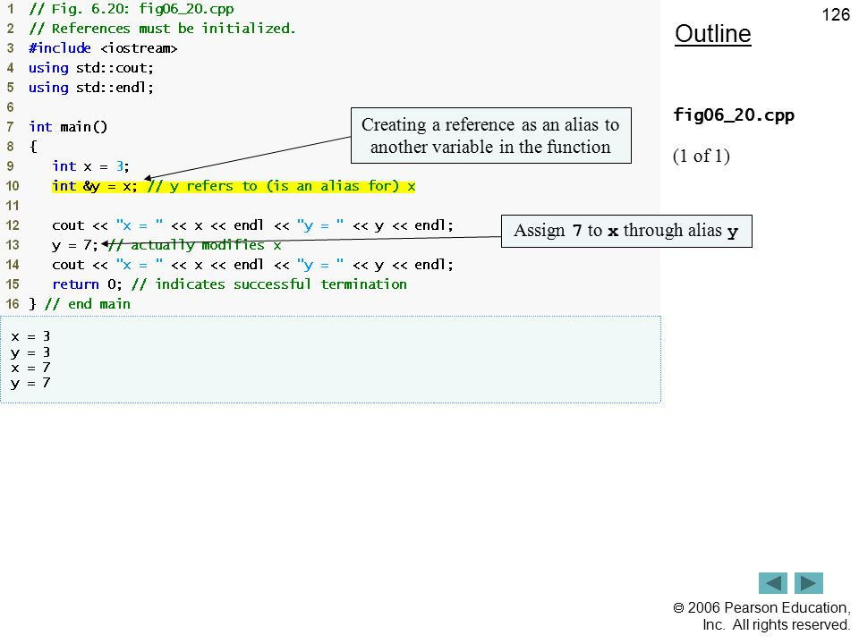Outline fig06_20.cpp. (1 of 1) Creating a reference as an alias to another variable in the function.