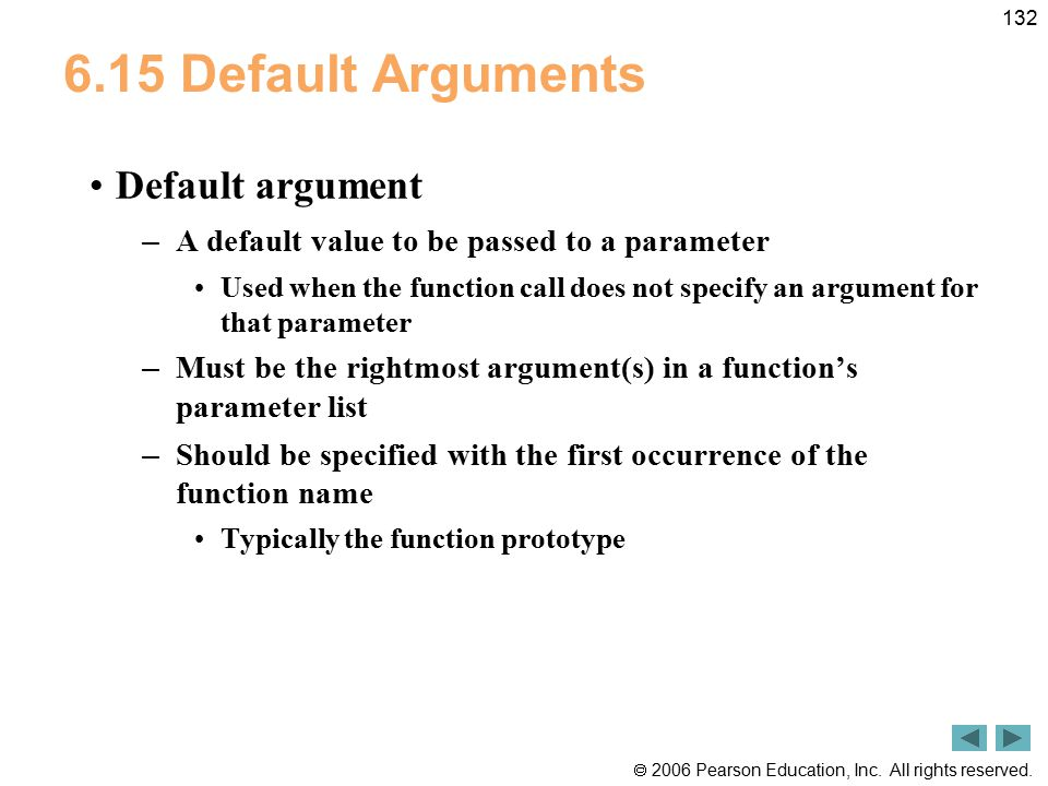 6.15 Default Arguments Default argument