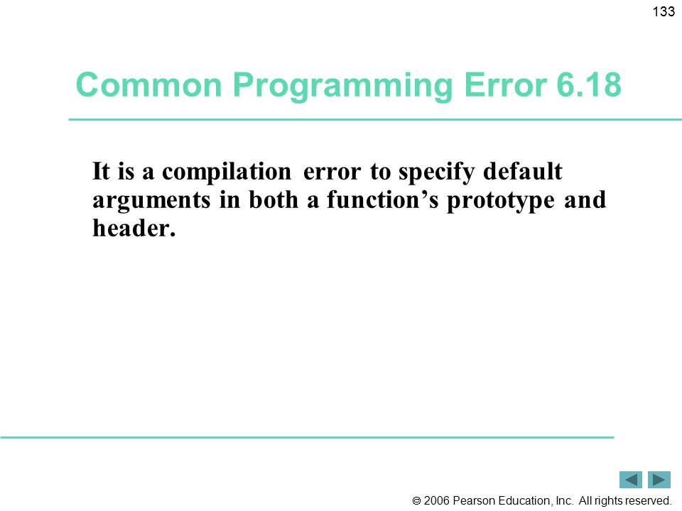 Common Programming Error 6.18