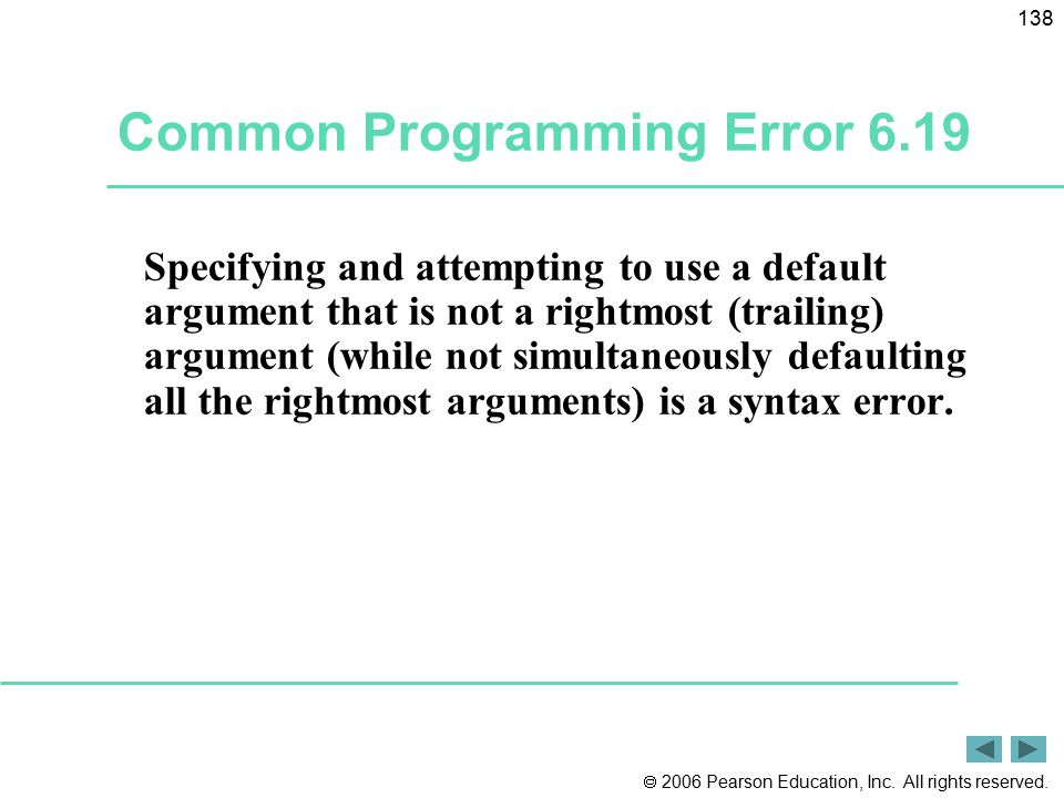 Common Programming Error 6.19