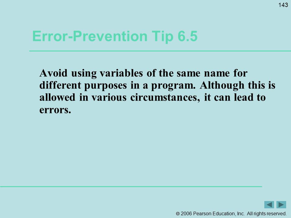 Error-Prevention Tip 6.5