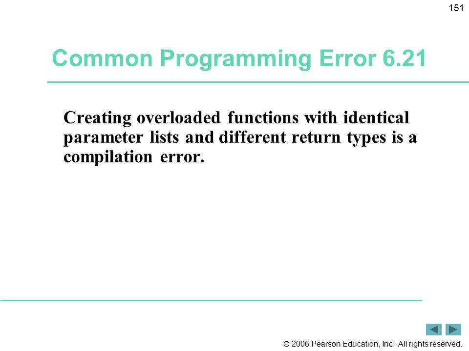Common Programming Error 6.21