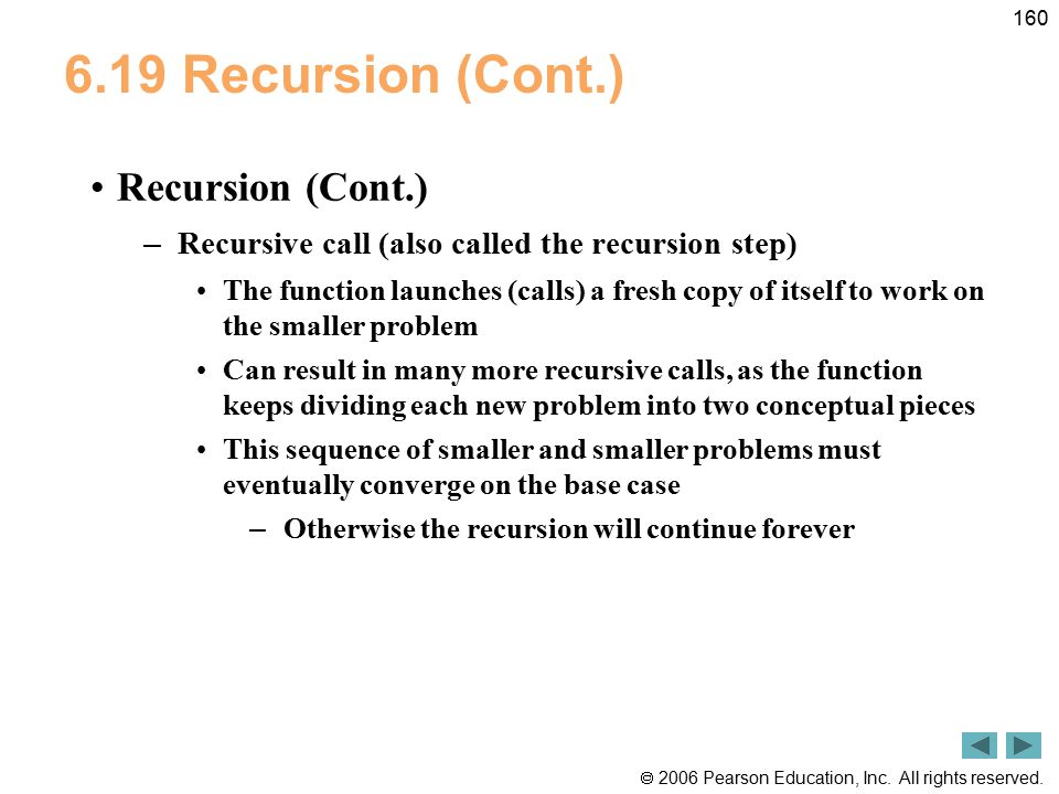 6.19 Recursion (Cont.) Recursion (Cont.)