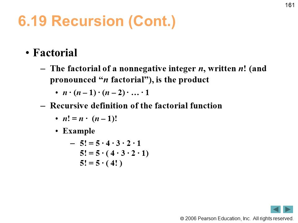 6.19 Recursion (Cont.) Factorial