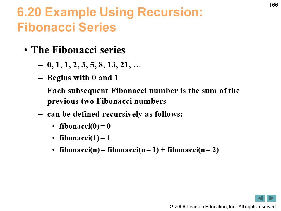 6.20 Example Using Recursion: Fibonacci Series