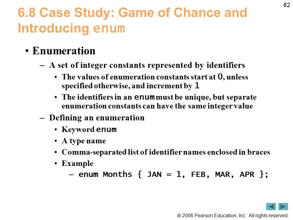 6.8 Case Study: Game of Chance and Introducing enum