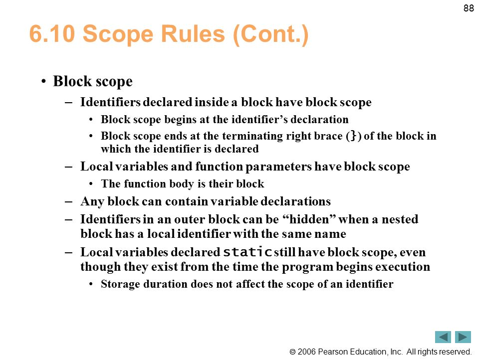 6.10 Scope Rules (Cont.) Block scope