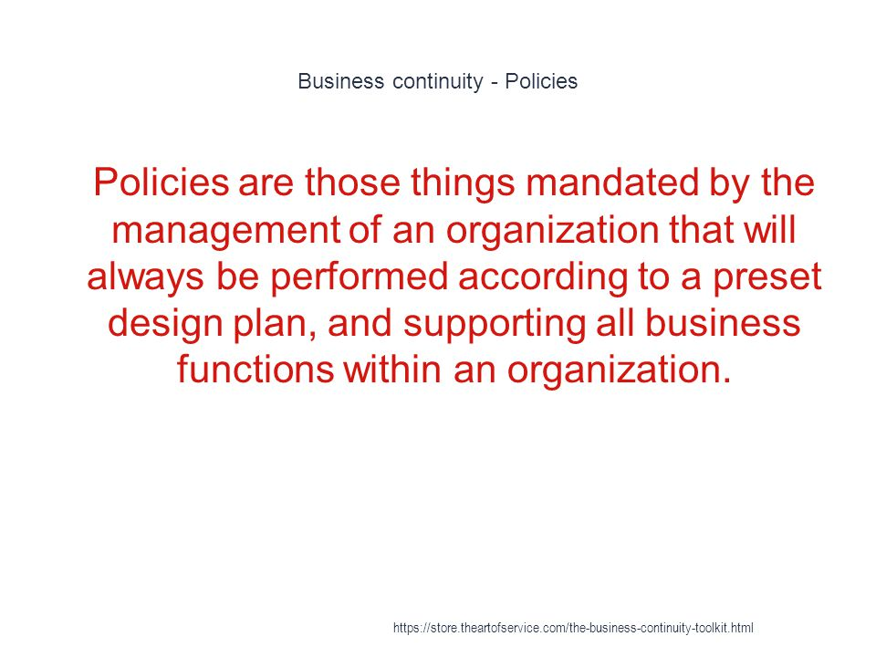 Business continuity - Policies
