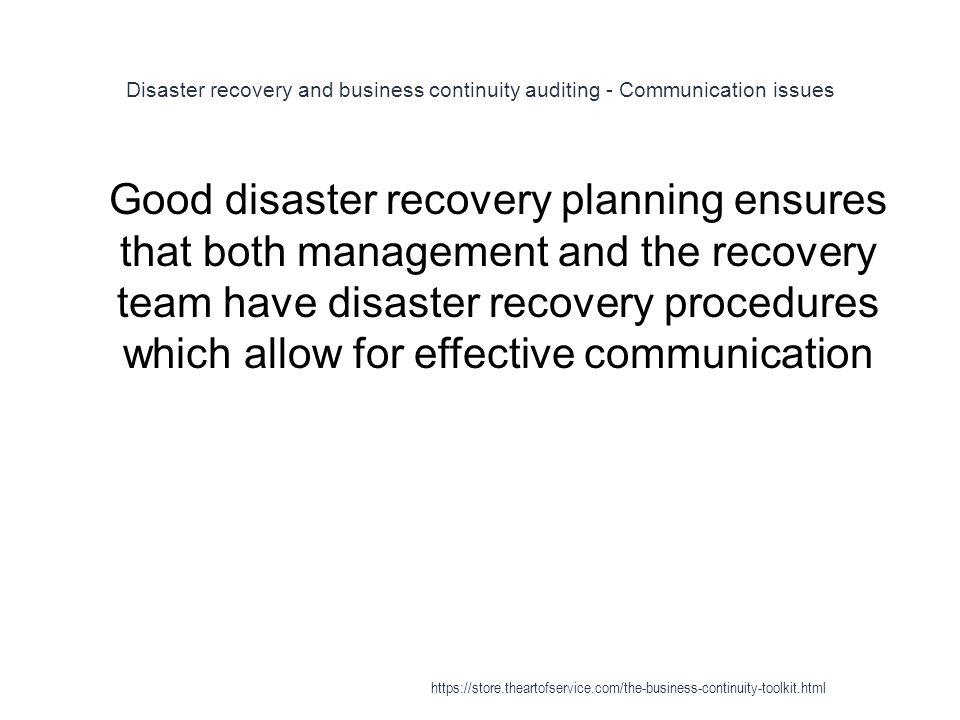 Disaster recovery and business continuity auditing - Communication issues