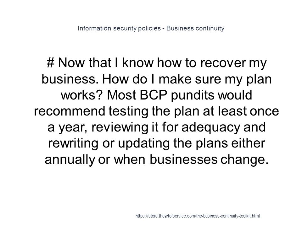 Information security policies - Business continuity