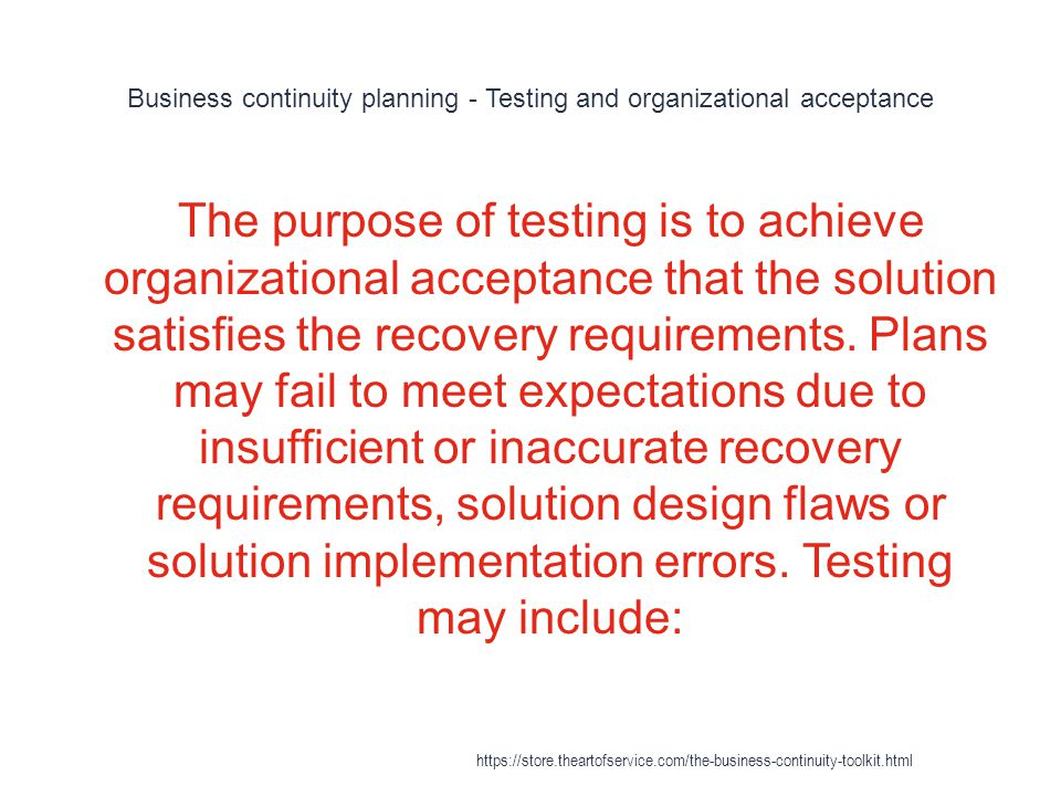 Business continuity planning - Testing and organizational acceptance