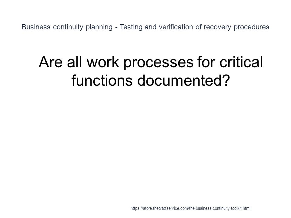 Are all work processes for critical functions documented
