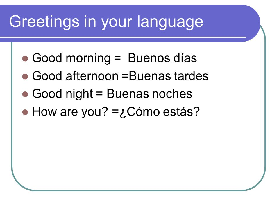 Greetings in your language