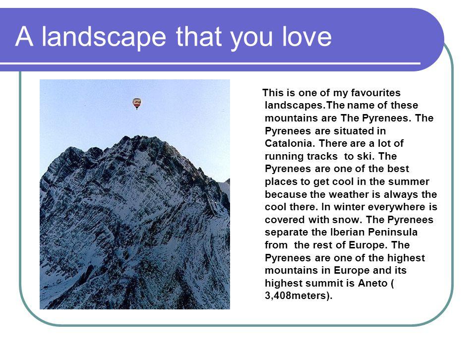 A landscape that you love
