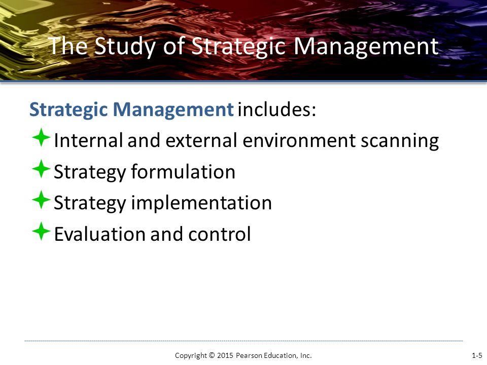 The Study of Strategic Management