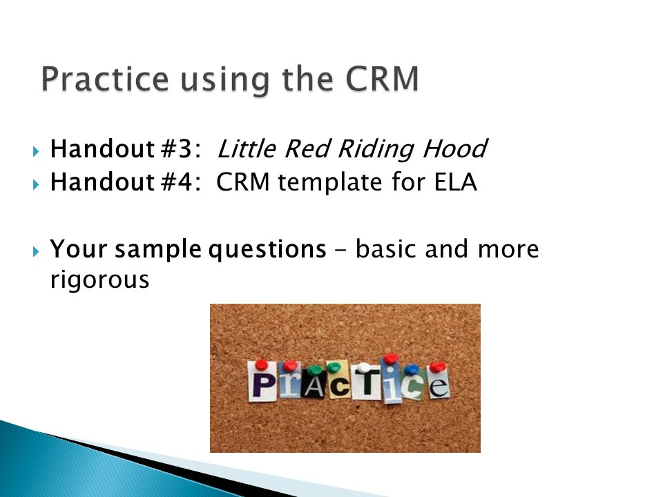 Practice using the CRM Handout #3: Little Red Riding Hood