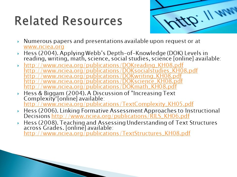 Related Resources Numerous papers and presentations available upon request or at www.nciea.org.