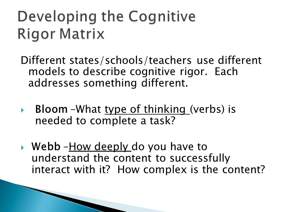 Developing the Cognitive Rigor Matrix