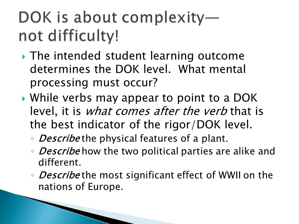 DOK is about complexity— not difficulty!