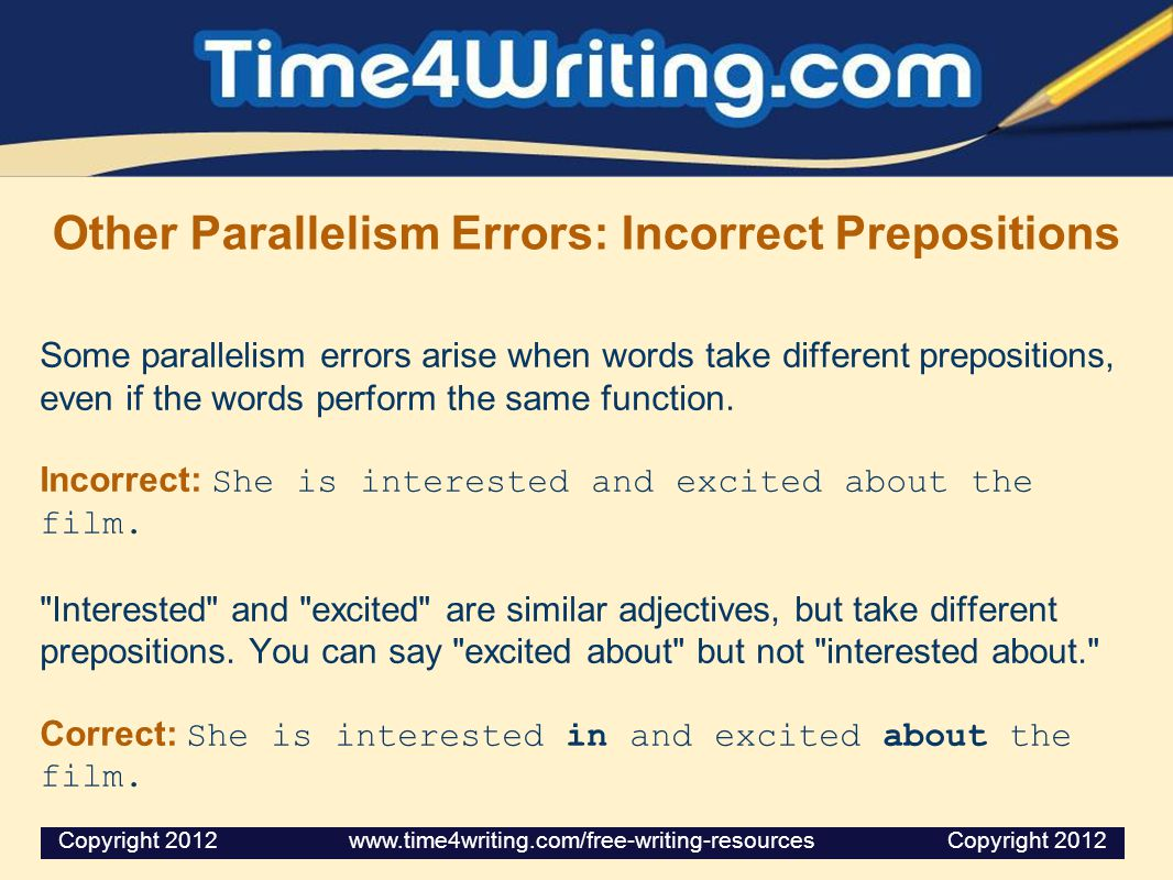 Other Parallelism Errors: Incorrect Prepositions