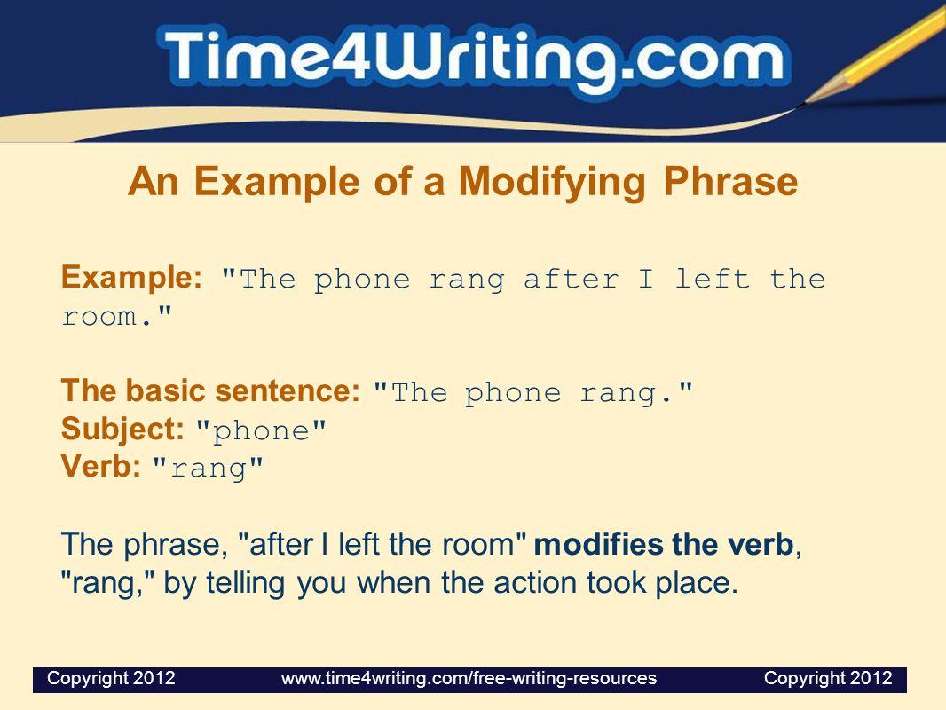 An Example of a Modifying Phrase