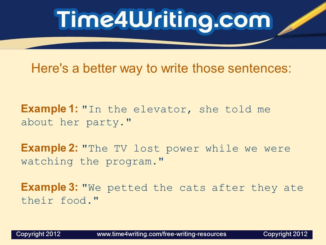 Here s a better way to write those sentences: