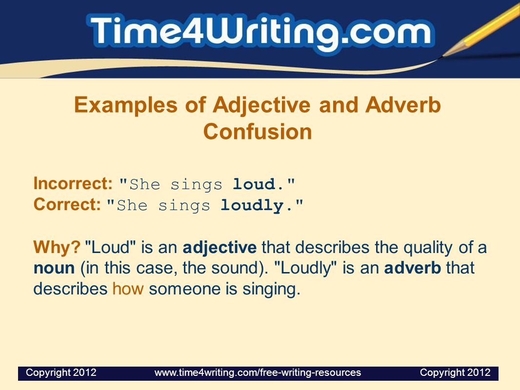 Examples of Adjective and Adverb Confusion
