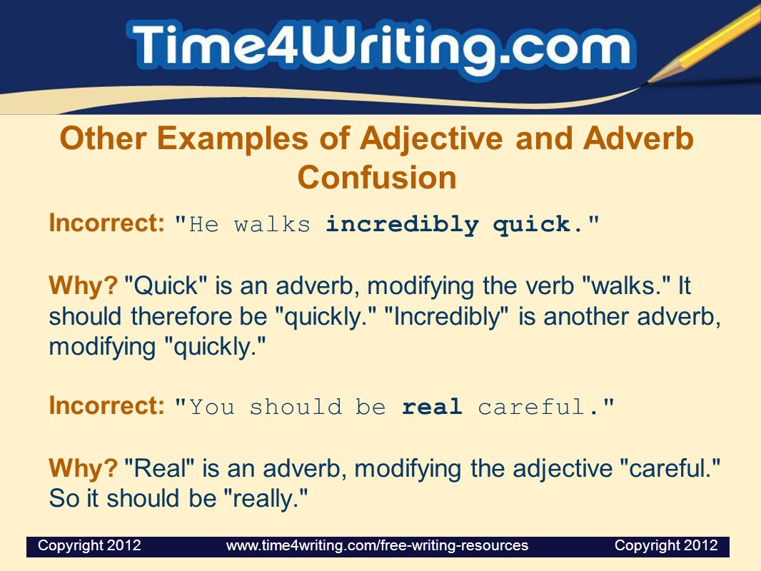Other Examples of Adjective and Adverb Confusion
