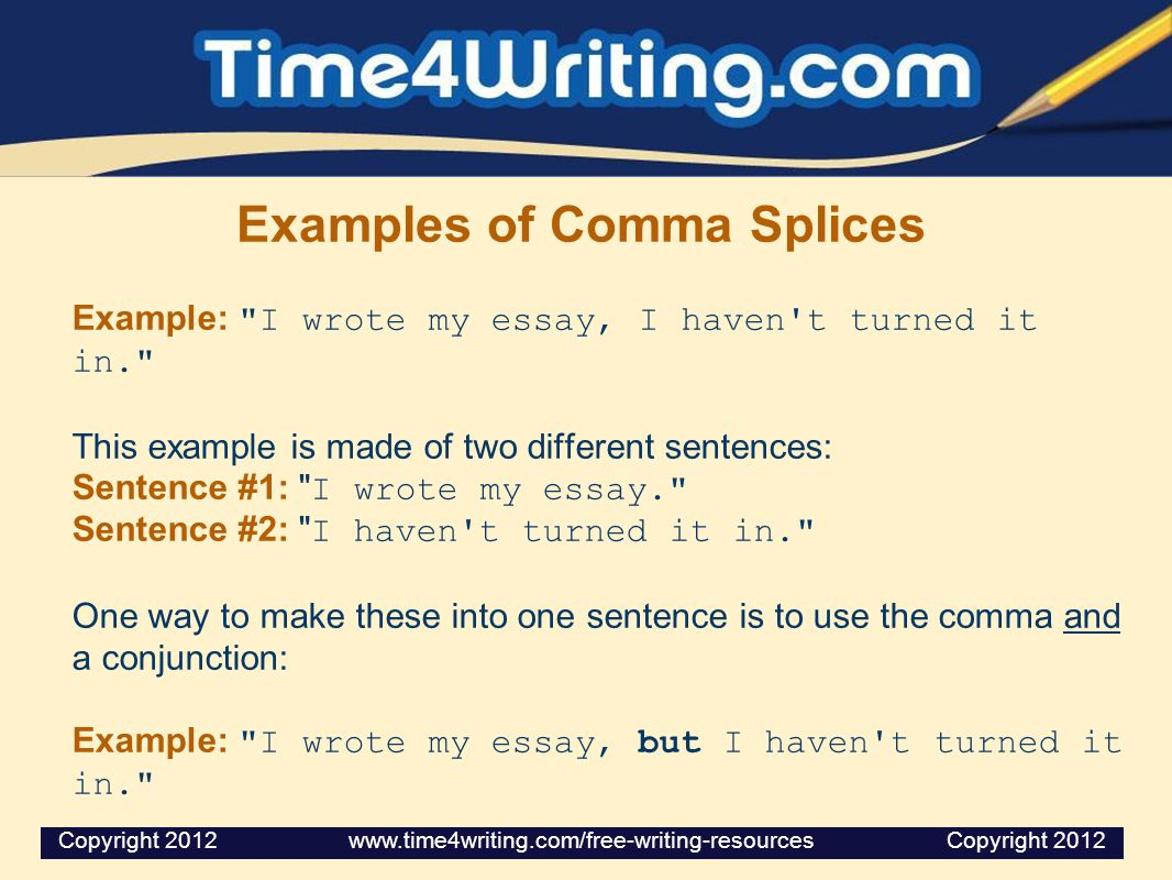 Examples of Comma Splices