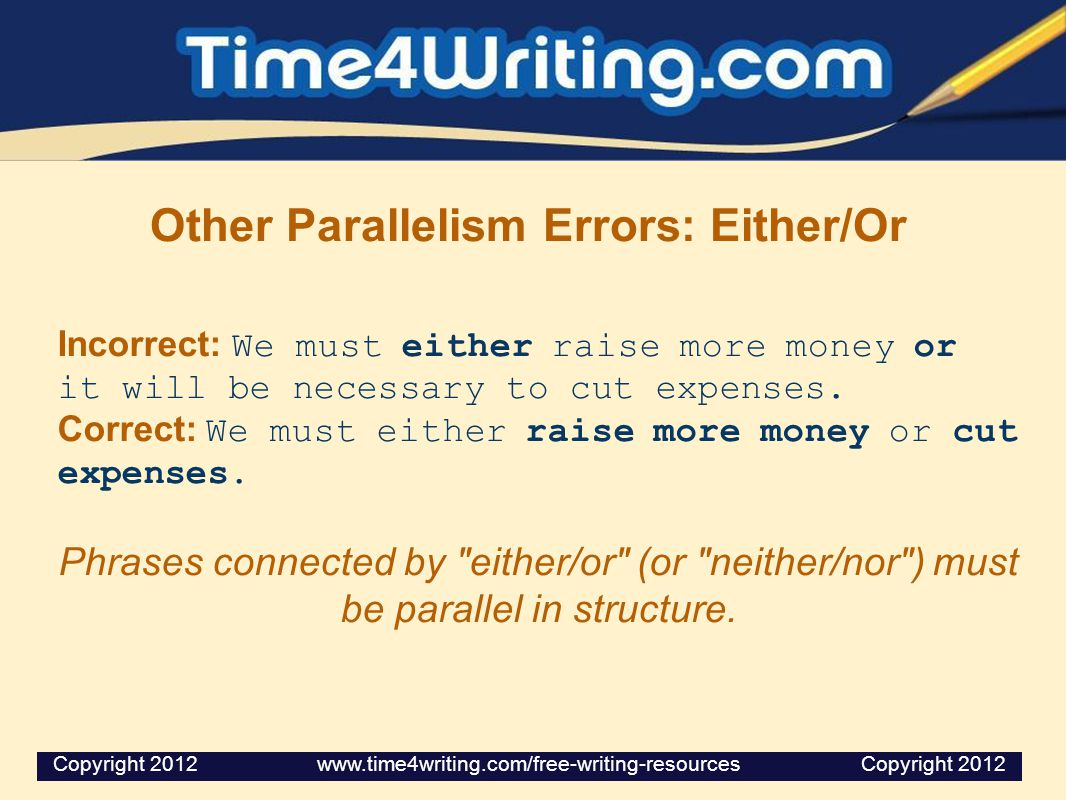Other Parallelism Errors: Either/Or