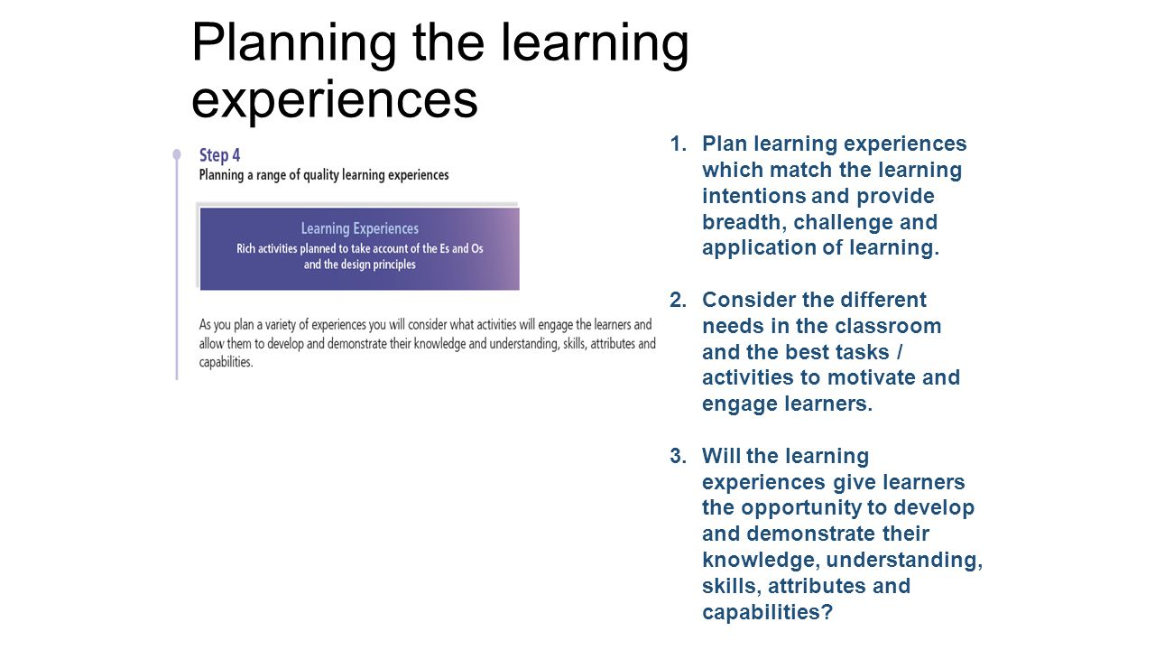 Planning the learning experiences