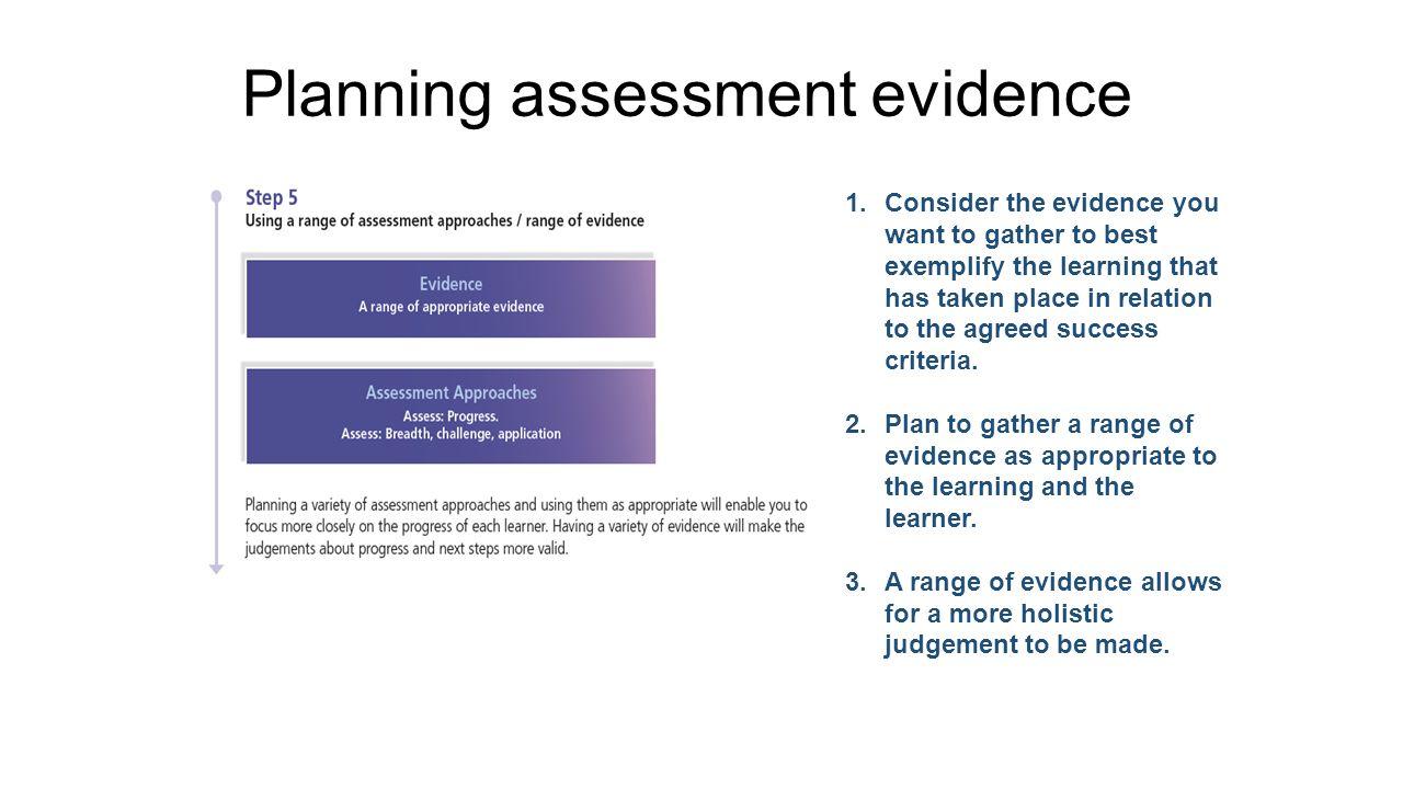 Planning assessment evidence