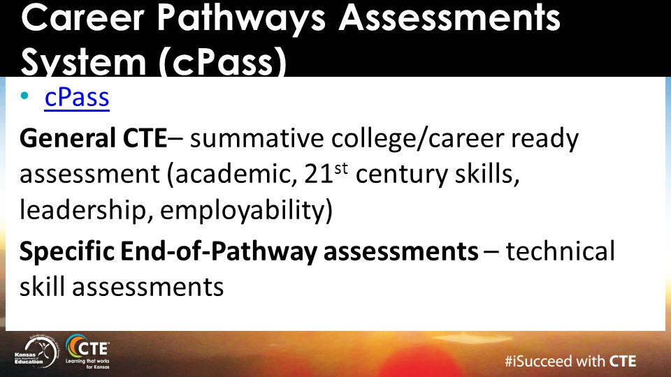 Career Pathways Assessments System (cPass)