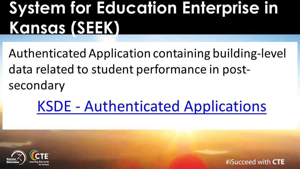 System for Education Enterprise in Kansas (SEEK)