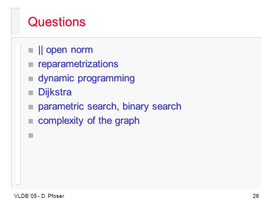 Questions || open norm reparametrizations dynamic programming Dijkstra