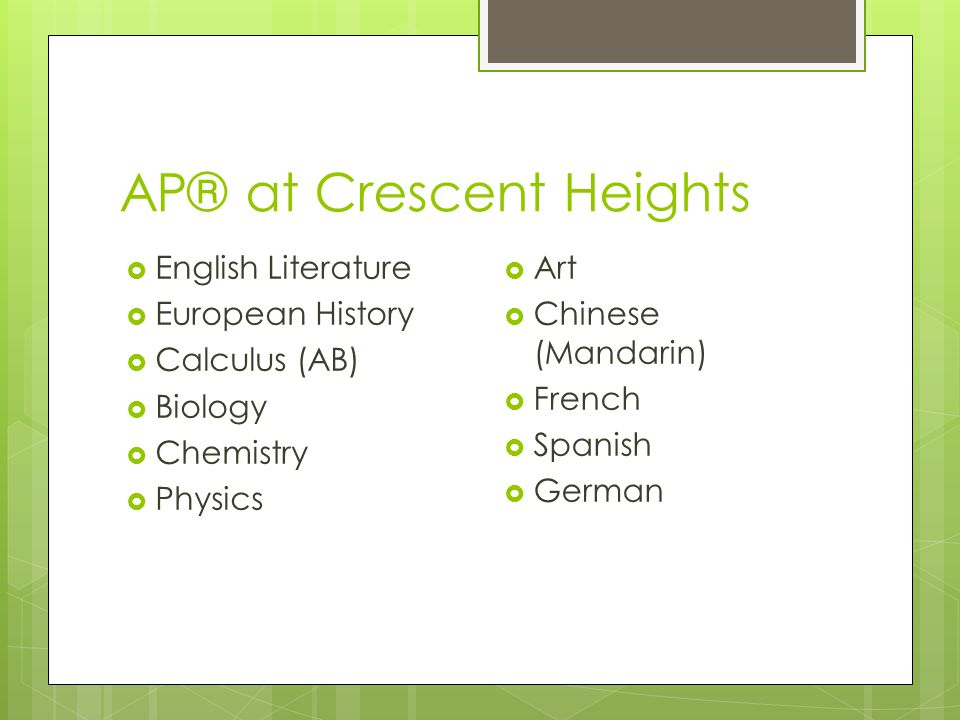 AP® at Crescent Heights