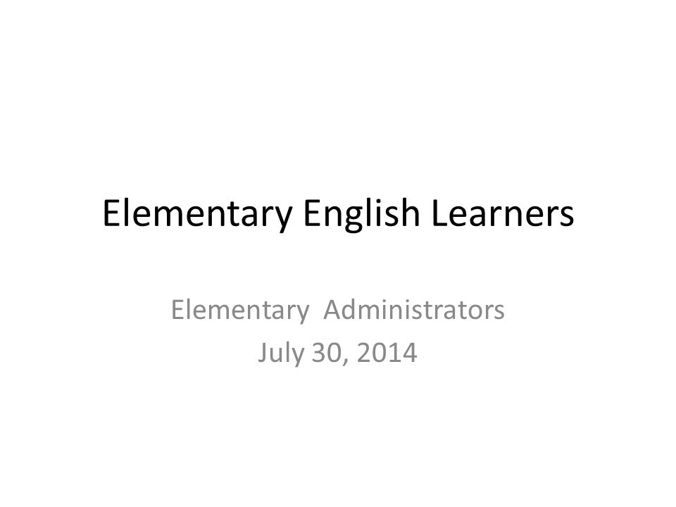 Elementary English Learners