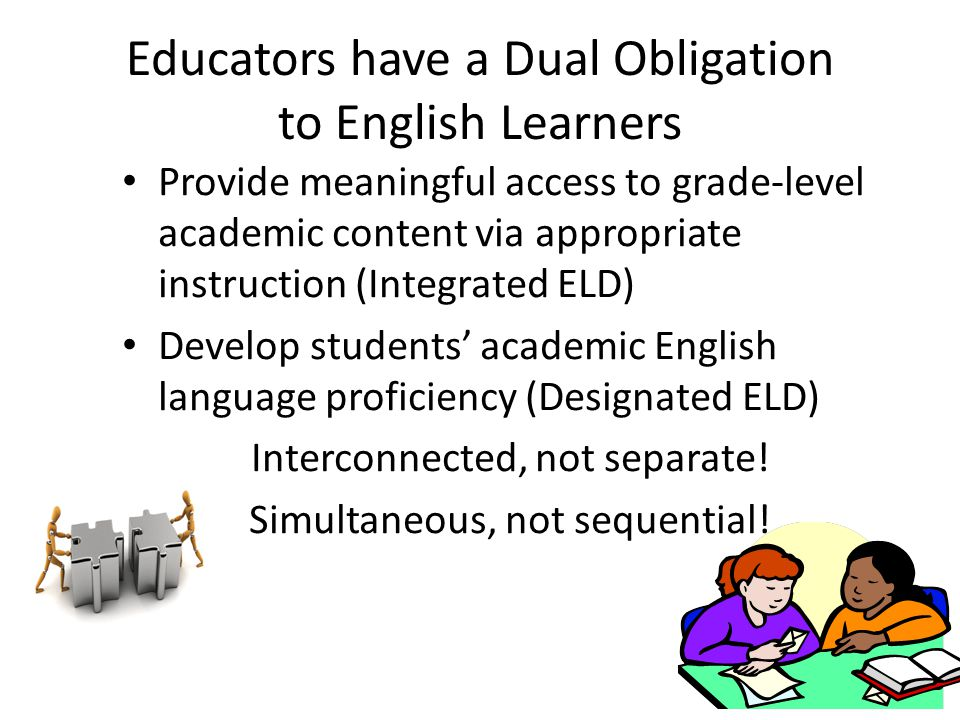 Educators have a Dual Obligation to English Learners