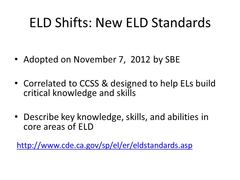 ELD Shifts: New ELD Standards